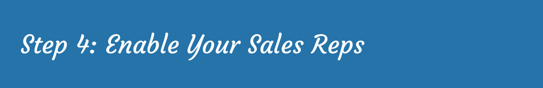 Sales Enablement – Enable Reps