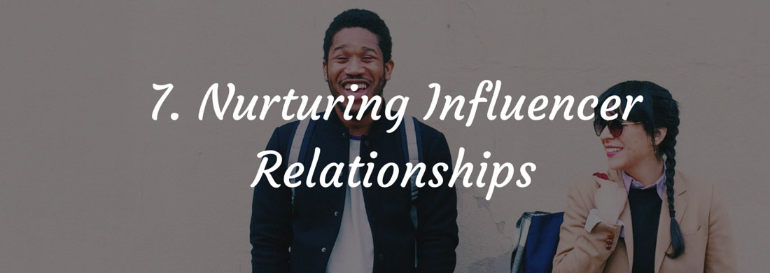 Influencer Marketing – Nurturing Relationships