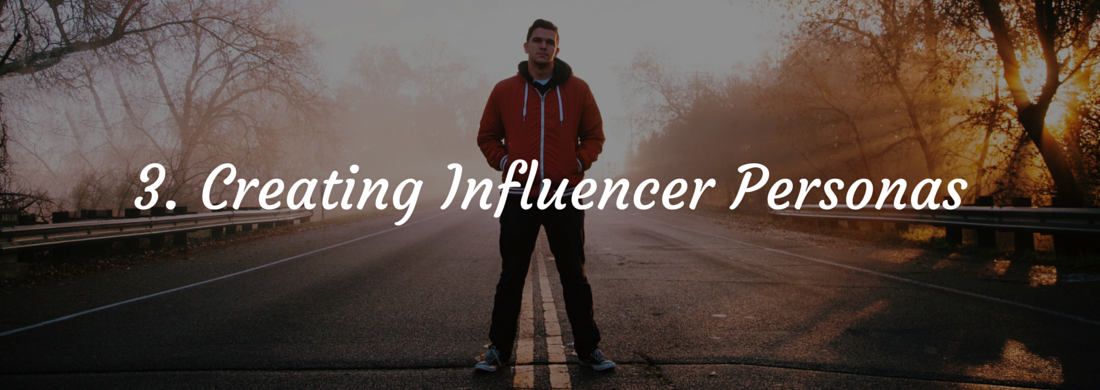 Influencer Marketing – Creating Personas